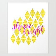 Shine Bright Art Print
