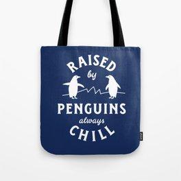 Raised by Penguins Tote Bag