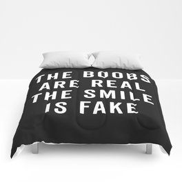 The Boobs Are Real Funny Quote Comforters