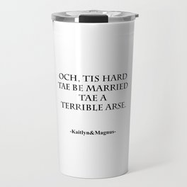 Terrible Arse Travel Mug