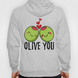 Olive You | I Love You | Valentine's Day Heart Hoody