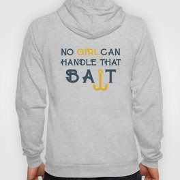 Single Men Girl Bait Hoody