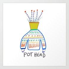 Pot head. Art Print