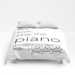 Live, love, play the piano Comforters
