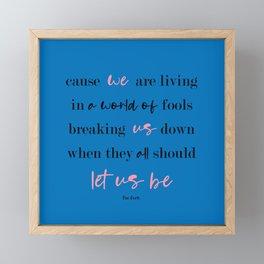 Let Us Be Framed Mini Art Print