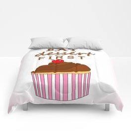 Eat Dessert First Comforters