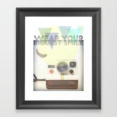 WEAR YOUR BIGGEST SMILE Framed Art Print