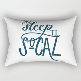 No Sleep Til SoCal Rectangular Pillow