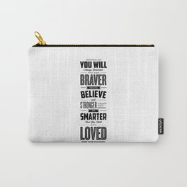You Are Braver Than You Believe black-white typography poster childrens room nursery wall home decor Carry-All Pouch
