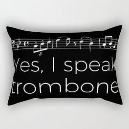 Yes, I speak trombone Rectangular Pillow