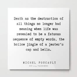 33       Michel Foucault Quotes   200119 Metal Print
