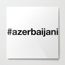 AZERBAIJANI Metal Print