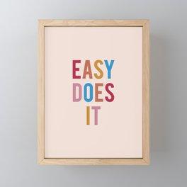 Easy Does It Framed Mini Art Print