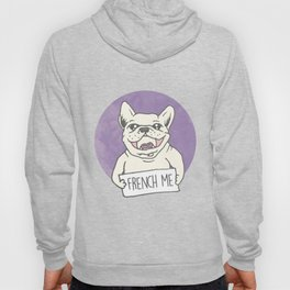 French me Hoody