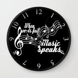 When words fail music speaks Wall Clock