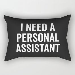 Personal Assistant Funny Quote Rectangular Pillow