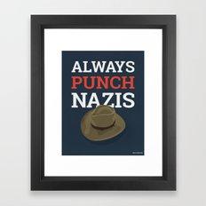 Always Punch Nazis Framed Art Print