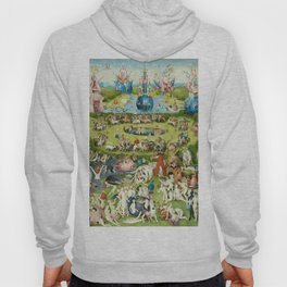 The Garden of Earthly Delights by Hieronymus Bosch Hoody