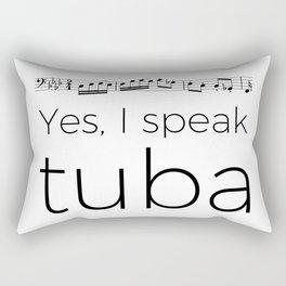 I speak tuba Rectangular Pillow