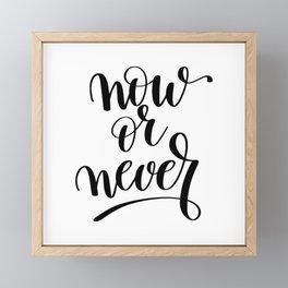 Now or Never Framed Mini Art Print