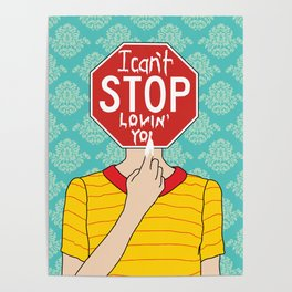 I can't stop loving you Poster