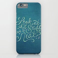Look At This Stuff iPhone 6s Slim Case