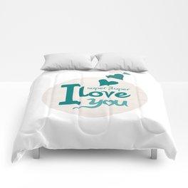 Super Duper Love You Comforters