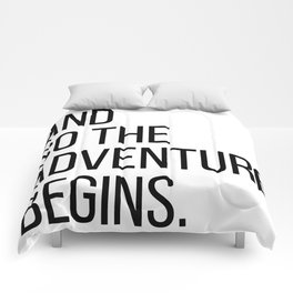 And so the adventure begins Comforters