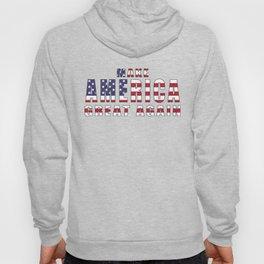 Make America Great Again - 2016 Campaign Slogan Hoody