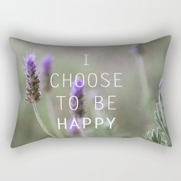 I choose to be happy Rectangular Pillow