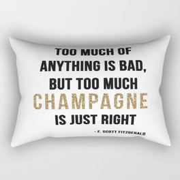 Too much champagne Rectangular Pillow