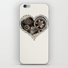 YOU SPIN MY HEART ROUND AND ROUND iPhone & iPod Skin