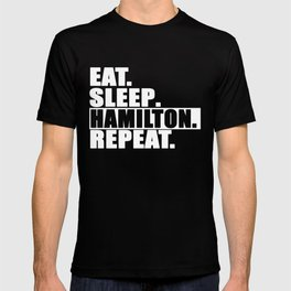 Eat Sleep Hamilton Repeat White Highlight T-shirt