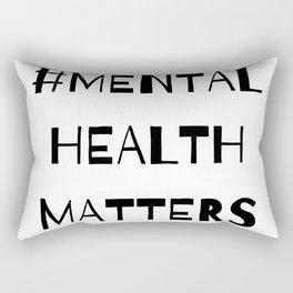 #MentalHealthMatters Rectangular Pillow