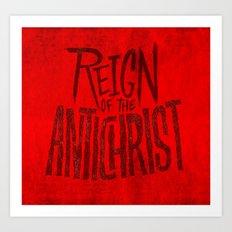 Reign of the Antichrist Art Print