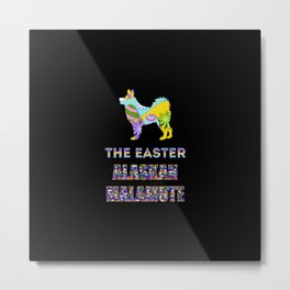 Alaskan Malamute gifts | Easter gifts | Easter decorations | Easter Bunny | Spring decor Metal Print