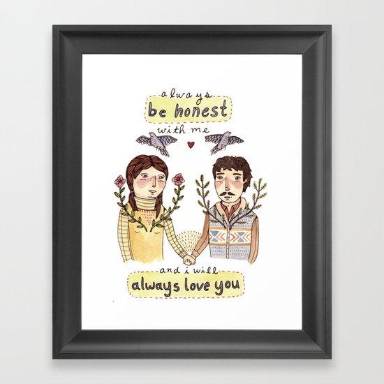 Always Be Honest Framed Art Print