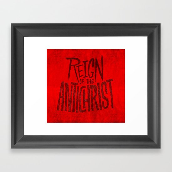 Reign of the Antichrist Framed Art Print