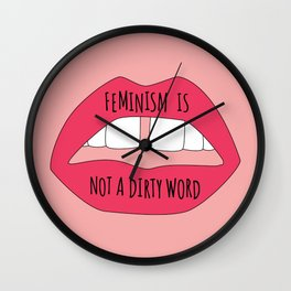 Feminism is not a dirty word Wall Clock