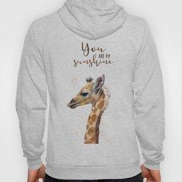 You Are My Sunshine Giraffe Nursery Animals Watercolor Art Hoody