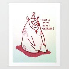 Have a Beary Happy Birthday! Art Print