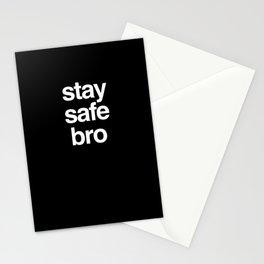 Stay Safe Bro Stationery Cards