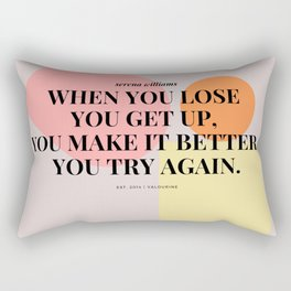 Serena Williams Get Up. Try Again Rectangular Pillow