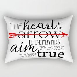 THE HEART IS AN ARROW   SIX OF CROWS BY LEIGH BARDUGO Rectangular Pillow