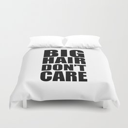 Big Hair Don't Care Duvet Cover
