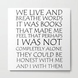 We Live And Breathe Words Metal Print