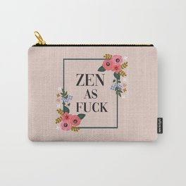 Zen As Fuck, Funny Pretty Yoga Quote Carry-All Pouch