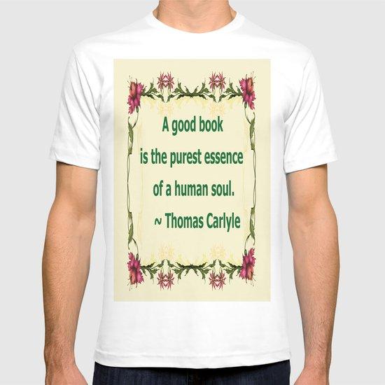 A Good Book - Thomas Carlyle T-shirt