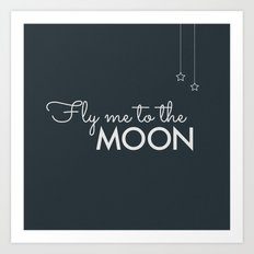 Fly Me to the Moon Art Print
