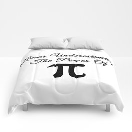Never underestimate the power of Pi calligraphy Comforters